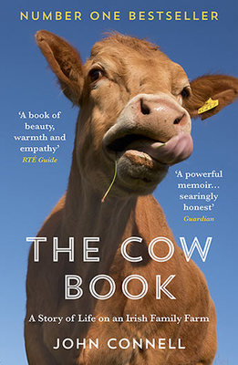 The Cow Book - A Story of Life on an Irish Family Farm