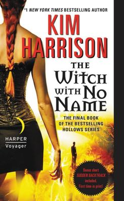 The Witch with No Name - Hollows Book 13