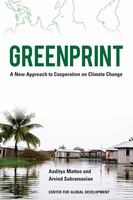 Greenprint - A New Approach to Cooperation on Climate Change