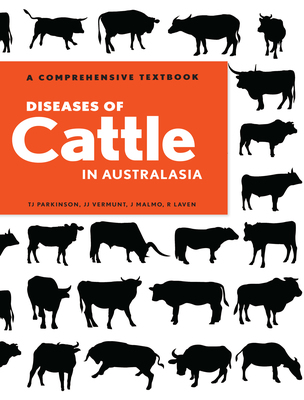Diseases of Cattle in Australasia - A Comprehensive Textbook