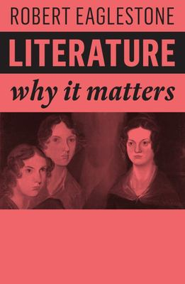 Literature - Why It Matters