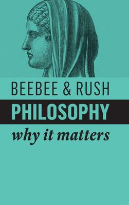 Philosophy - Why It Matters