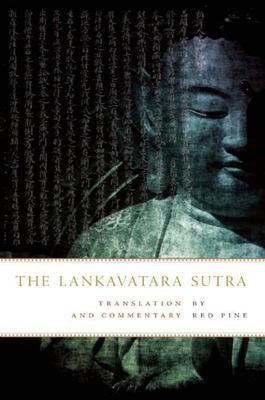 The Lankavatara Sutra - Translation and Commentary