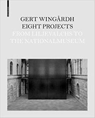 Eight Projects - From Lijevalchs to Nationalmuseum