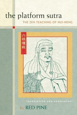 The Platform Sutra - The Zen Teaching of Hui-Neng