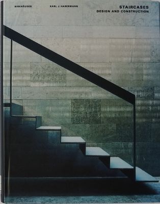 Staircases - Design and Construction