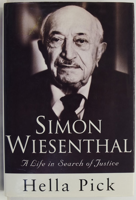 Simon Wiesenthal: A Life in Search of Justice