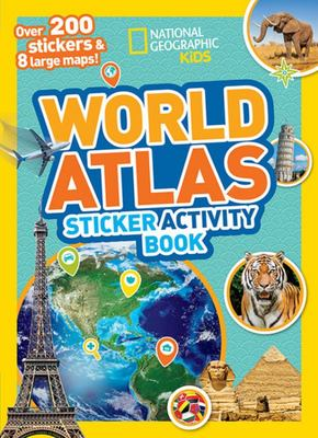 Sticker Atlas of the World Activity Book (National Geographic Kids)