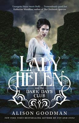Lady Helen and the Dark Days Club (#1 Lady Helen)