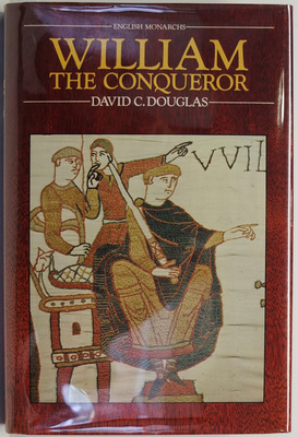 William the Conqueror: The Norman Impact Upon England
