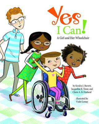Yes I Can! - A Girl and Her Wheelchair