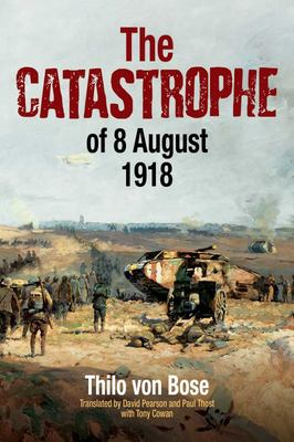 The Catastrophe of 8 August 1918