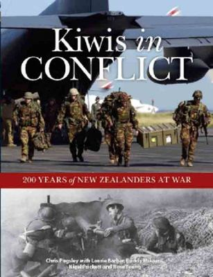 Kiwis In Conflict: 200 Years of New Zealanders at War