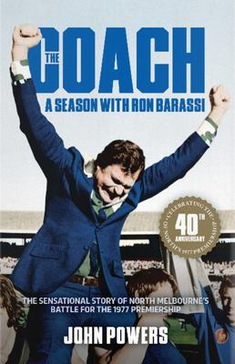 The Coach: a Season With Ron Barassi