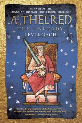 Aethelred: The Unready