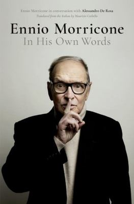 Ennio Morricone - In His Own Words