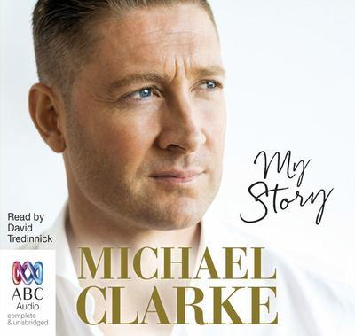 Clarke / My Story - Michael Clarke (Audio CD)