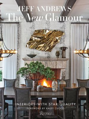 The New Glamour - Interiors with Star Quality