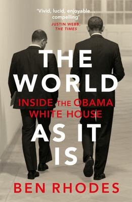 The World As It Is - Inside the Obama White House