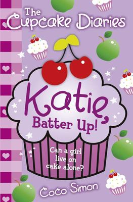 Katie, Batter Up! (The Cupcake Diaries #5)