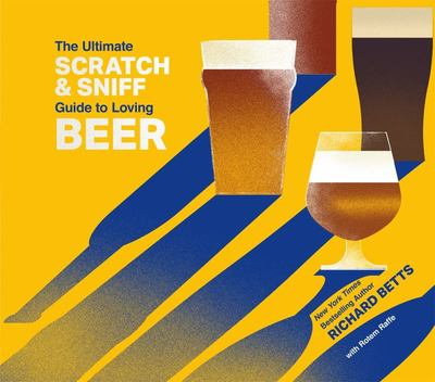 The Ultimate Scratch and Sniff Guide to Loving Beer