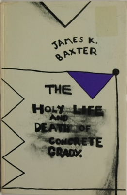 The Holy Life and Death of Concrete Grady Various Uncollected and Unpublished Poems