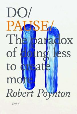 Do Pause - You Are Not a to Do List