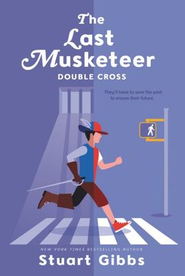 Double Cross (#3 The Last Musketeer)
