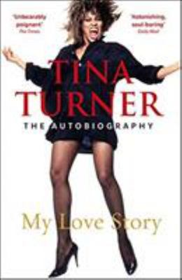 Tina Turner - My Love Story (Official Autobiography)