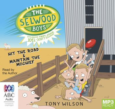 The Selwood Boys Volume 2 - Hit the Road and Maintain the Mischief