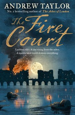 The Fire Court (#2 James Marwood and Cat Lovett)