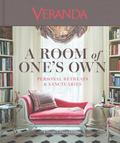 Veranda: A Room of One's Own: Personal Retreats and Sanctuaries