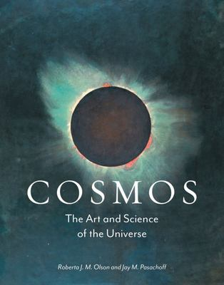 Cosmos - The Art and Science of the Universe