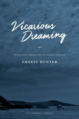 Vicarious Dreaming - With Jack Idriess on Madman's Island