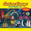Curious George Good Night, Zoo (CGTV 8 X 8)