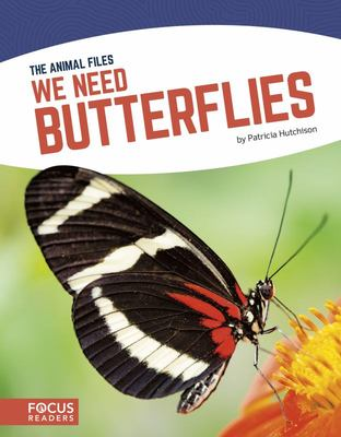 We Need Butterflies