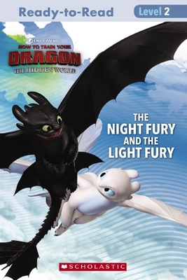 The Night Fury and the Light Fury (How to Train Your Dragon: Ready-to-Read Level 2)