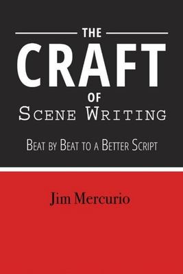 The Craft of Scene Writing - The Pursuit of Your Perfect Script
