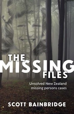 The Missing Files - Unsolved New Zealand Missing Persons Cases