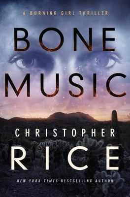 Bone Music (Burning Girl Thriller)