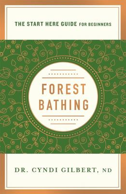 Forest Bathing - Start Here Guide