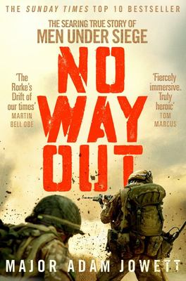 No Way Out - The Searing True Story of Men under Siege