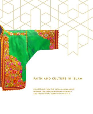 'So That You Might Know Each Other' - Faith and Culture in Islam