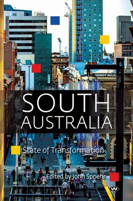 South Australia: State of Transformation