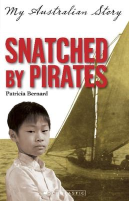 Snatched by Pirates (My Australian Story)