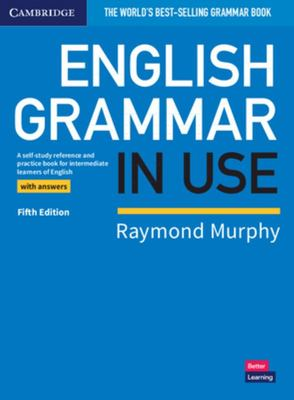 English Grammar in Use Book with Answers (5thEd) - A Self-Study Reference and Practice Book for Intermediate Learners of English