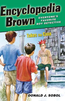 Encyclopedia Brown Takes the Case (#10)