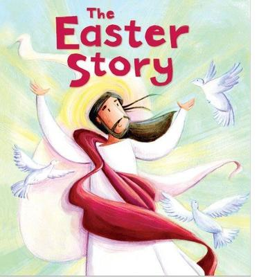 The Easter Story (My First Bible Stories)