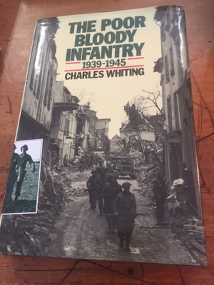 Poor Bloody Infantry, 1939-1945
