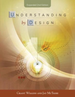 Understanding by Design, Expanded 2nd Ed